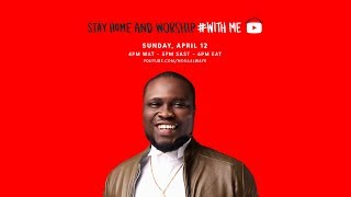 Nosa - Stay Home and Worship #Withme