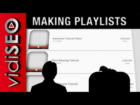 How to Make a Playlist on YouTube - 2012 Edition