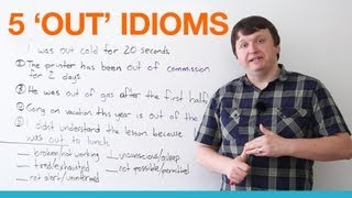 5 Common Idioms with 'OUT'