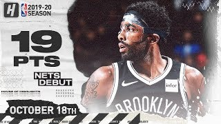 Kyrie Irving NETS Debut! Full Highlights vs Raptors 2019.10.18 - 19 Points!