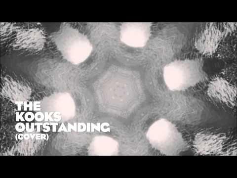 The Kooks - Outstanding