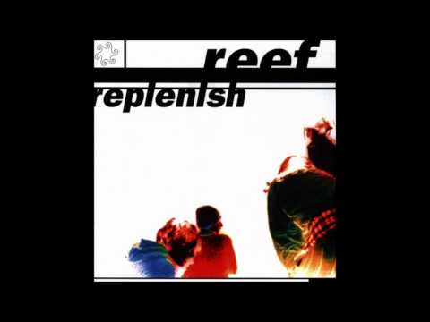 Reef - Choose To Live