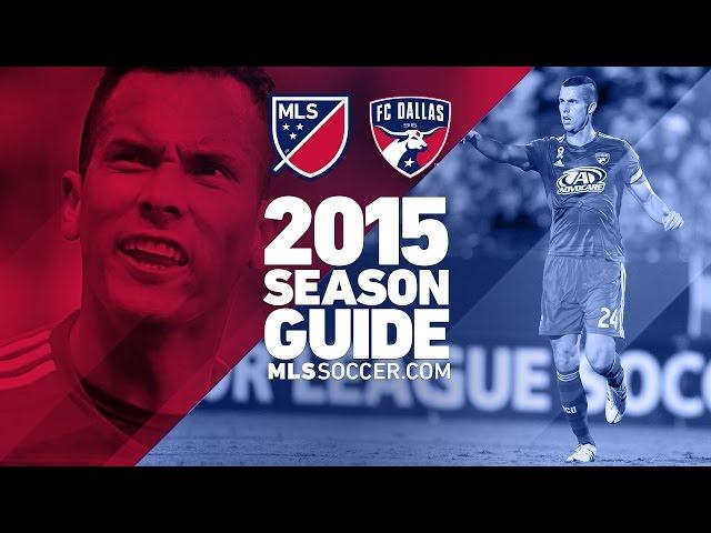 FC Dallas team preview | 2015 MLS Guide
