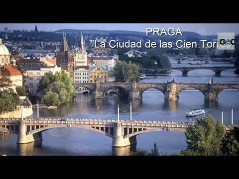 Praga: La Ciudad de las Cien Torres / Prague: The City of a Hundred Spiers [IGEO.TV]