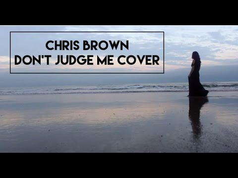 Chris Brown - Don't Judge Me (cover) Girl Version Vchenay video