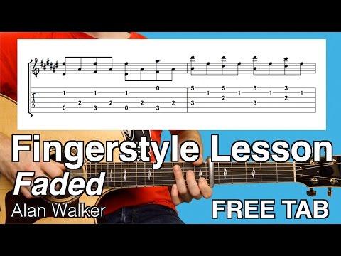 Faded | Fingerstyle Guitar Lesson | Tutorial | Alan Walker | FREE Tab