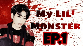 (FF/JUNGKOOK) My lil' Monster EP.1