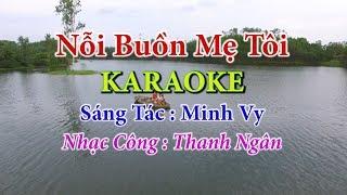 Nỗi Buồn Mẹ Tôi   Karaoke  - Toe Nữ   Nhạc Sống Thanh Ngân