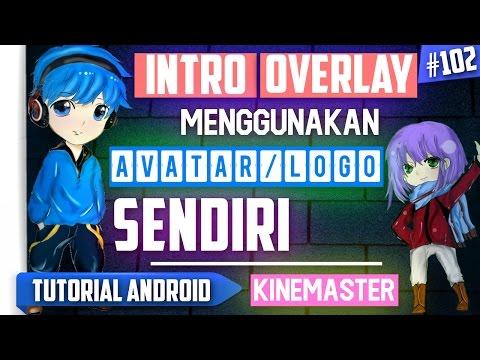 Cara Membuat Intro Overlay Menggunakan Avatar / Logo Sendiri di Android   Tutorial Android #102
