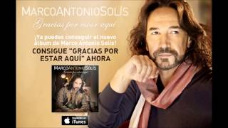 Marco Antonio Solis Video - GRACIAS POR ESTAR AQUI   ALBUM COMPLETO DE MARCO ANTONIO SOLIS