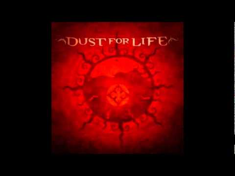 Dust For Life - Shadow Pool