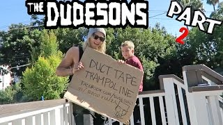 ROCCO WITH THE DUDESONS PART 2: DUCT TAPE TRAMPOLINE