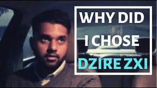 Why Did I Choose DZire Zxi   Hindi