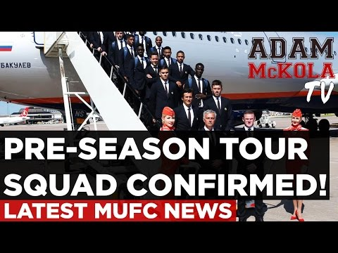 Pre-Season Tour Squad Confirmed! | Latest Manchester United News | China 2016