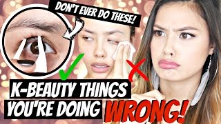 Korean Beauty Things You're Doing WRONG! DON'T EVER DO THESE!