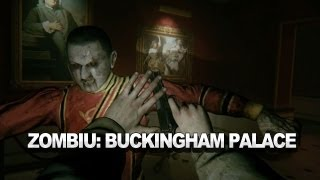 ZombiU Buckingham Palace Gameplay