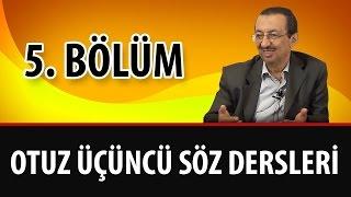 Prof. Dr. Alaaddin Başar - Sözler - 33. Söz - 5. Bölüm