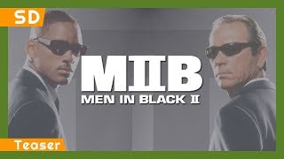 Men in Black II (2002) Teaser