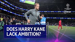 Does Harry Kane lack ambition? Rio Ferdinand, Peter Crouch and Owen Hargreaves discuss...