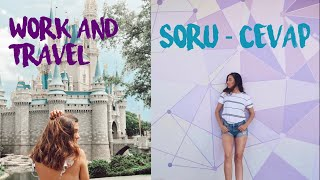 DISNEY WORK AND TRAVEL SERUVENIM | SORU - CEVAP