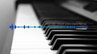 Dua Lipa - IDGAF (Chris Diano Remix) [FREE DOWNLOAD of full version]