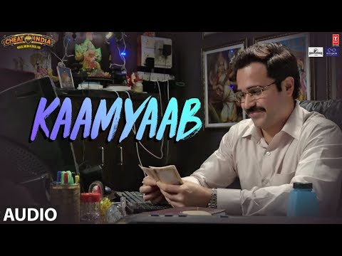 Kaamyaab Full Audio Song | WHY CHEAT INDIA | Emraan Hashmi Shreya D | Mohan | Kannan | Agnee