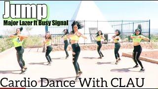 Major Lazer Jump Feat Busy Signal Cardio Dance With Clau