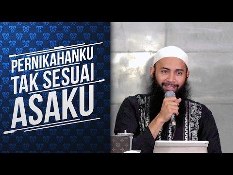 Video Singkat: Pernikahanku Tak Sesuai Asaku - Ustadz DR. Syafiq Riza Basalamah, MA