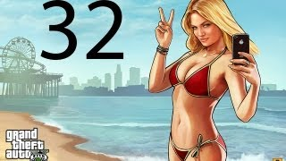 Grand Theft Auto V GTA 5 Walkthrough Part 32 Let's Play No Commentary 1080p Gameplay