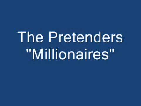 Pretenders - Millionaires