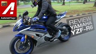 Review Yamaha YZF R6 Indonesia by AutonetMagz with JodieMotovlog HD