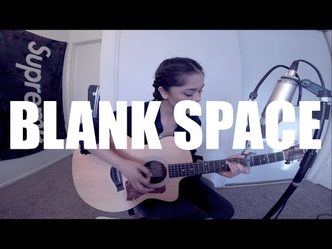 Alyssa Bernal - Blank Space