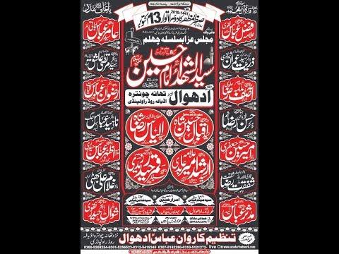 Live Majlis 13 Safar 2019 Adhwal Chantra