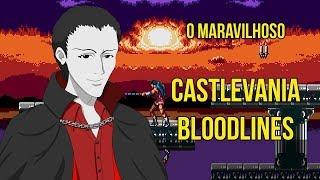 O Maravilhoso Castlevania Bloodlines