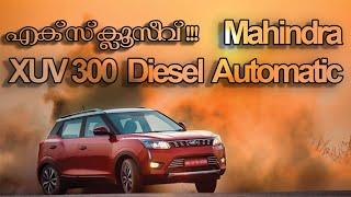 Mahindra XUV 300 Diesel Automatic | Malayalam Review | By Baiju N Nair