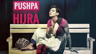 Pushpa - Naam Toh Suna Hoga   Hijra   Eunuch   Transgender