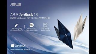 ZenBook 13 UX331UN - Laptop Có Nhân Đồ Họa Mỏng Nhất Thế Giới
