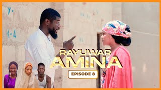 RAYUWAR AMINA EPISODE 8 WITH ENGLISH SUBTITLE | Latest Hausa Series 2020