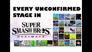 Every UNCONFIRMED Stage for Super Smash Bros Ultimate