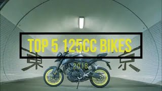 Top 5 125cc Motorcycles 2018
