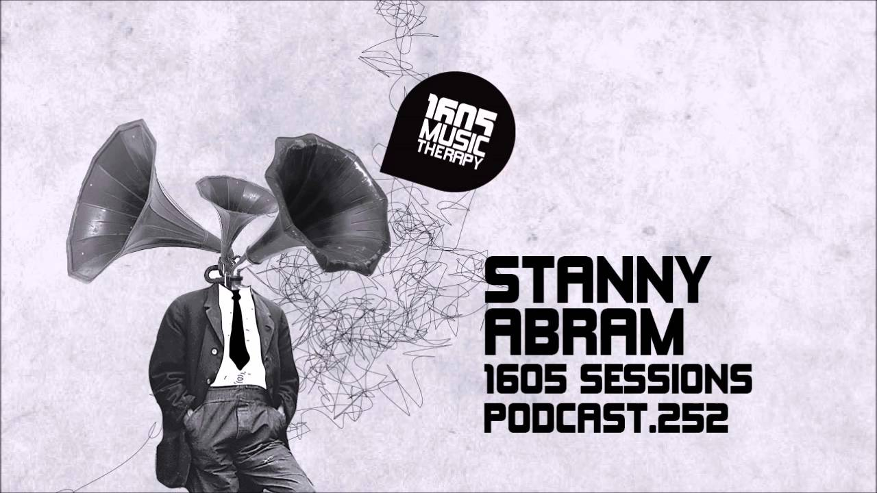 1605 Podcast 252 with Stanny Abram