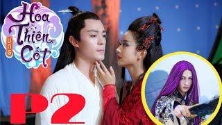 HOA THIÊN CỐT phần 2 || Triệu Lệ Dĩnh có đảm nhận vai nữ chính?  #hoathiencot2 #trieuledinh #phan2