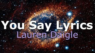 Download Lagu Lauren Daigle you say  (Lyrics) Sub Español y English Gratis STAFABAND