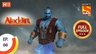Aladdin - Ep 66 - Full Episode - 15th November, 2018