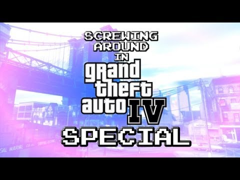 Screwing Around in GTA IV SPECIAL w/ Gassy, SSoH, and Danz