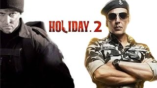 Holiday 2 Trailer 2016 - Akshay Kumar | Hrithik Roshan Releasing Soon