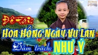 PGHH đề tài: Hoa Hồng Ngày Vu Lan - Như Ý