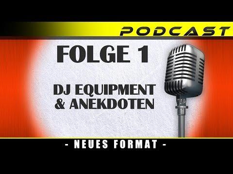 PODCAST 📢 DJ EQUIPMENT & ANEKDOTEN / Podcast deutsch