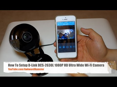 How To Setup D-Link DCS-2630L 1080P HD Ultra Wide Wi-Fi Camera