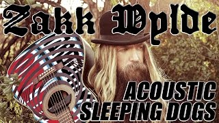 ZAKK WYLDE performs SLEEPING DOGS acoustic